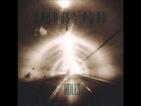 Sabrosa Purr - Holes