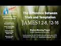 The Difference Between Trials and Temptation.mp3