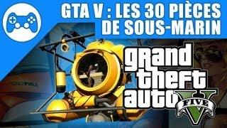 GTA V : Guide des 30 pièces de sous-marin