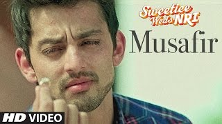 Download Atif Aslam: Musafir Song | Sweetiee Weds NRI | Himansh Kohli, Zoya Afroz | Palak  & Palash Muchhal 3Gp Mp4