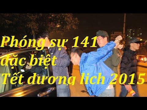 Phóng sự đặc biệt về lực lượng cảnh sát 141