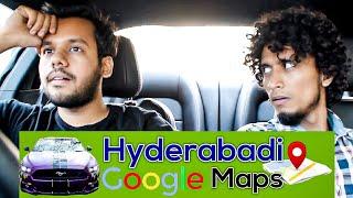 HYDERABADI GOOGLE MAPS || Hyderabad Diaries