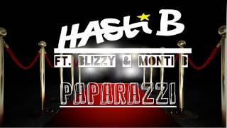 Hasti B - Paparazzi ft. Blizzy & Monti B