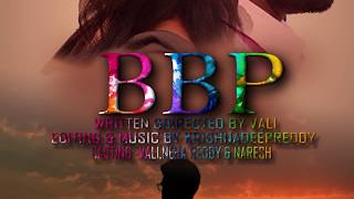 BBP II Shortfilm ll MOTION POSTER II VALI II KRISHNA DEEP REDDY II True Friendship