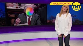 Full Frontal with Samantha Bee | Sessions' Southern-Fried Snooze-Fest | TNT Comedy