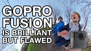 The GoPro Fusion is Brilliant but Flawed