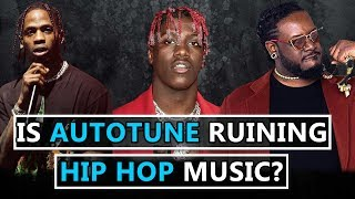 Is AutoTune RUINING Hip Hop Music?