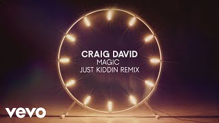 Craig David Magic Just Kiddin Remix Audio