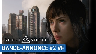GHOST IN THE SHELL - Bande-annonce #2 - VF [au cinéma le 29 Mars 2017]