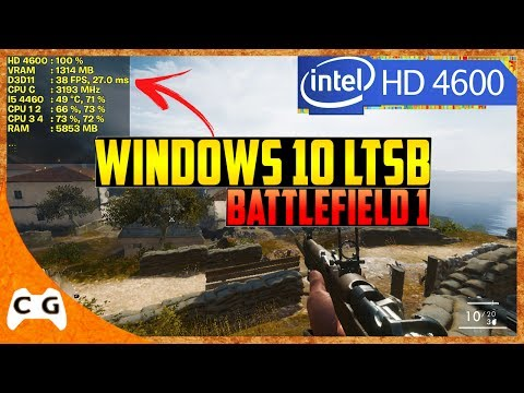 Battlefield 1 Gameplay Teste Intel HD Graphics Com Windows 10 LTSB Roda Liso ? #396