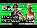 "Lil Baby's ""Close Friends"" Explained 
