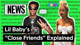 Lil Baby 39 S Close Friends Explained Song Stories