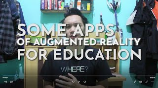 Some Apps of Augmented Reality in Education - English for Specific Final Project