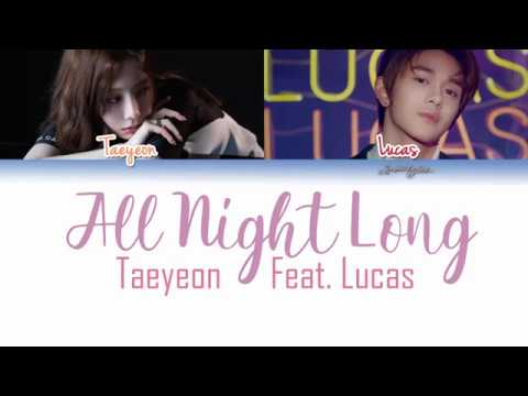 TAEYEON (태연) - All Night Long (저녁의 이유) (Feat. LUCAS Of NCT) Lyrics [Color Coded/HAN/ROM/ENG]