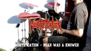 Watch Mortification Noah Was A Knower video