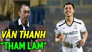 """HAGL thắng đậm Viettel: HLV hé lộ lý do đội nhà chơi như lên đồng, Văn Thanh """"THAM LAM"""""""