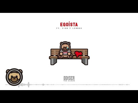 download lagu Ozuna ft. Zion & Lennox - Egoísta ( Audio Oficial ) | Odisea gratis