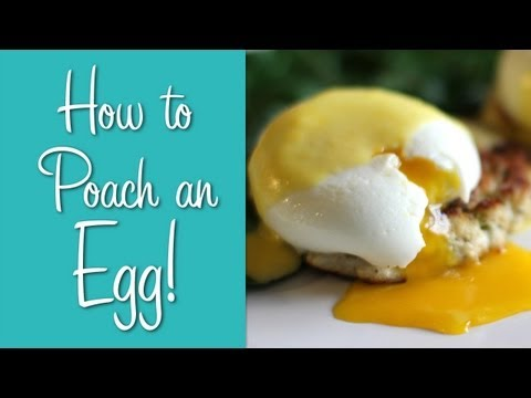 How To Poach an Egg - Perfect Poached Eggs Recipe!