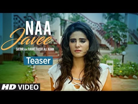 download lagu Naa Javee Song Teaser  Satbir Feat. Rahat Fateh gratis