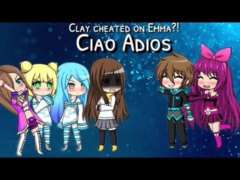 CLAY CHEATED ON EMMA?!?!  Ciao Adios 