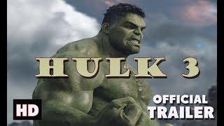 Hulk 3 | Official Trailer HD