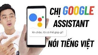 Trải nghiệm Google Assistant Tiếng Việt (Beta) có gì hot!