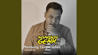 Download lagu Mendung Tanpo Udan