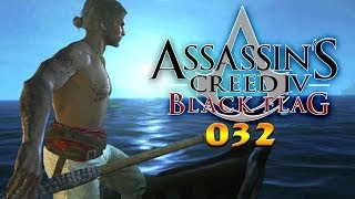 ASSASSIN'S CREED IV: BLACK FLAG #032: Kisten, Forts und Harpunieren «» Let's Play Assassin's Creed