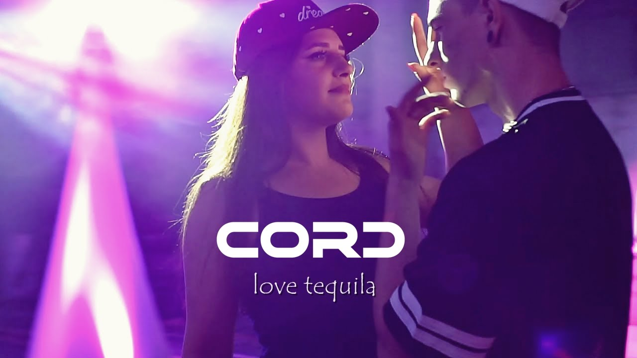 CORD - Love Tequila - nowość 2016 hit lata (Official Video HD)