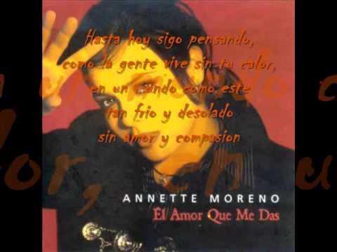 Annette Moreno - El Amor Que Me Das