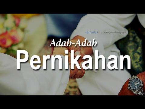 Adab Adab Pernikahan #3 - Ustadz Mukhlis Biridha