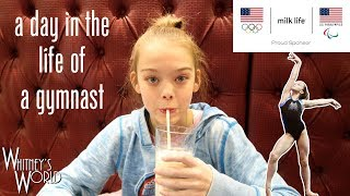 A Day in the LIfe of a Gymnast | Whitney Bjerken | Team Milk