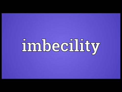Header of imbecility