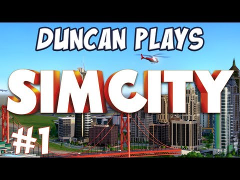 Duncan Plays - SimCity