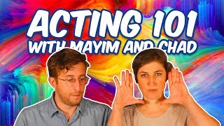 Acting 101 with Mayim and Chad
