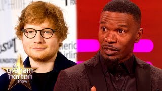 Ed Sheeran Slept on Jamie Foxx's Couch for SIX WEEKS! | The Graham Norton Show by : The Graham Norton Show