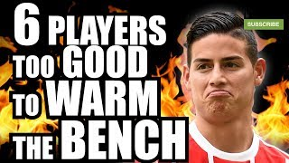 6 Players Too GOOD To WARM The BENCH