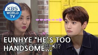 "Eunhye ""He's too handsome!! I can't help it"" [Happy Together/2018.10.04]"