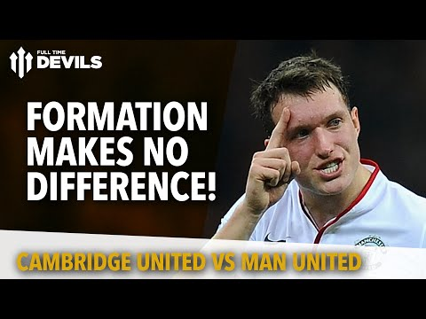 Formation Makes No Difference! | Cambridge United 0 Manchester United ...