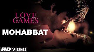 download lagu Mohabbat  Song  Love Games  Gaurav Arora, gratis