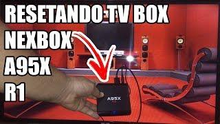 Como Resetar TV BOX NEXBOX A95X R1 | Configurações de Fabrica