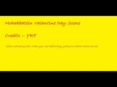 mohabbatein best scene - valentine day.avi