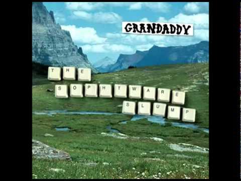 Grandaddy - Hewletts Daughter