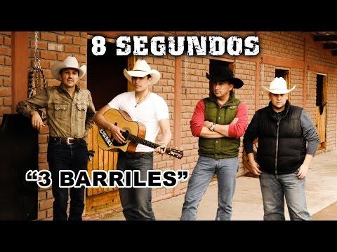 3 Barriles- 8 SEGUNDOS