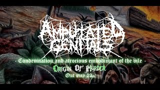 AMPUTATED GENITALS - CONDEMNATION AND ATROCIOUS EMBODIMENT OF THE VILE [SINGLE] (2019) SW EXCL