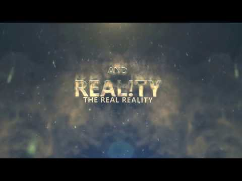 REALITY - The Real Reality | Introduction Video | Welcome Video