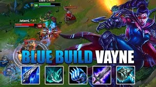 BLUE BUILD VAYNE IS BUSTED! (Preseason 7 Gameplay) - League of Legends
