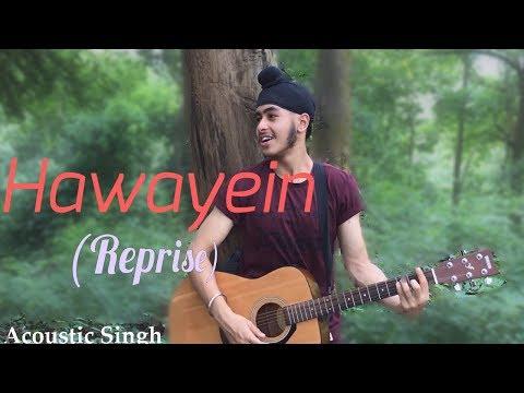 download lagu Hawayein Reprise Singh Version -jab Harry Met Sejal  gratis