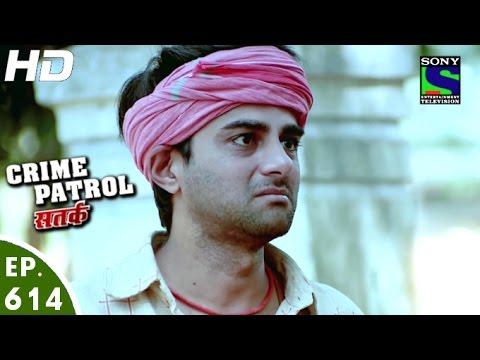 Crime Patrol - क्राइम पेट्रोल सतर्क - Baansuriwala - Episode 614 - 31st January, 2016 thumbnail