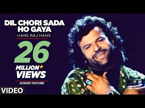 Dil Chori Sada Ho Gaya Full Song Hans Raj Hans | Chorni